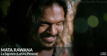 Mata Rawana by La Signore (Lahiru Perera) Guitar Chords Featured Image