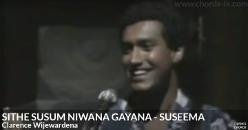 Sithe Susum Niwana Gayana by Clarence Wijewardena Guitar Chords Featured Image